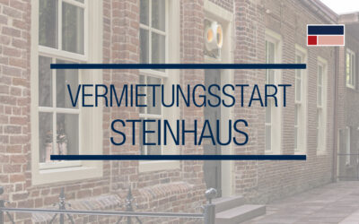 VERMIETUNGSSTART STEINHAUS